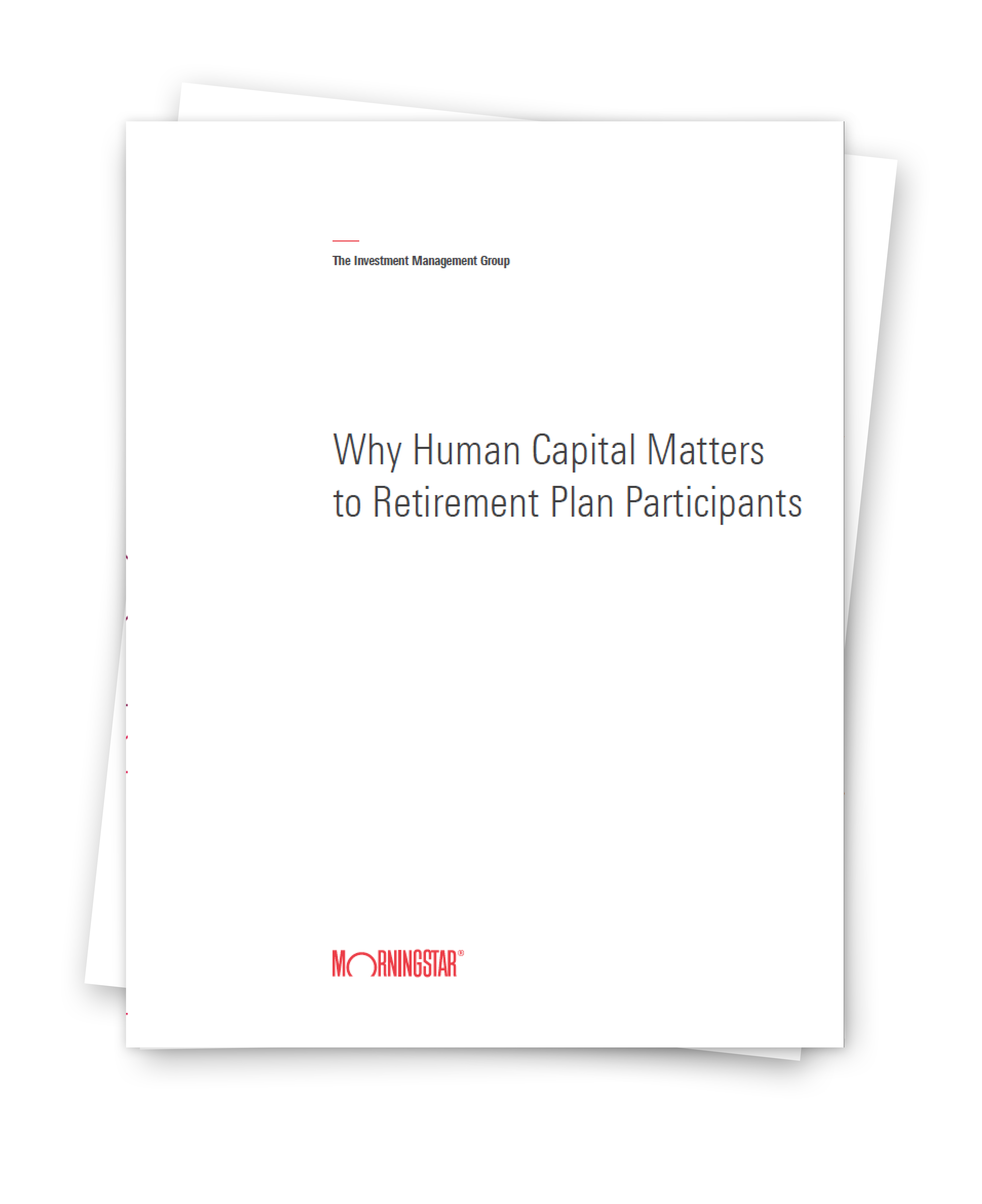 Paper Cover: Why Human Capital Matters to Retirement Plan Participants
